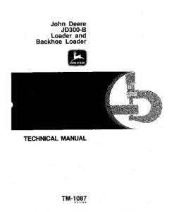 John Deere 300b Backhoe Loader Service Technical Manual Tm1087 | eBooks | Automotive