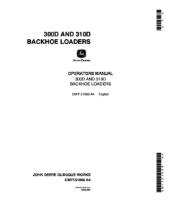 John Deere 300d 310d Backhoe Loader Operators Manual Omt151966 | eBooks | Automotive