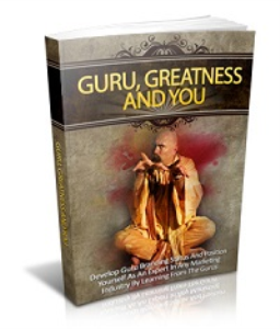 guru, greatness and you