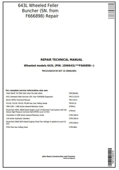 First Additional product image for - John Deere 643L (SN. F666898-) Wheeled  Feller Buncher Service Repair Technical Manual (TM13126X19)