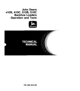 John Deere 410b 410c 510b 510c Backhoe Loader Operation And Test Service Technical Manual Tm1468 | eBooks | Automotive