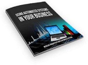 Using Automated Systems In Your Business | eBooks | Business and Money