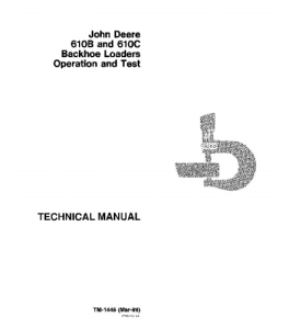 John Deere 610b 610c Backhoe Loader Operation And Test Technical Service Manual Tm1446 | eBooks | Automotive