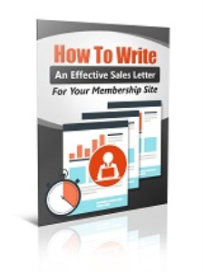 How To Write An Effective Sales Letter For Your Membership Site | eBooks | Business and Money