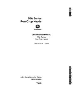 JOHN DEERE 50A Series Row-Crop Heads COMBINE OPERATOR MANUAL OMH120053 | eBooks | Automotive
