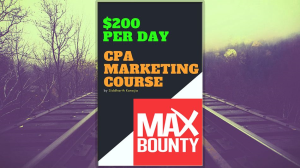 CPA Marketing Course 2018 - $200 Per Day [English] | Software | Training