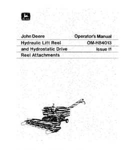 JOHN DEERE 4400 6600 7700 3300 Hydraulic Lift & Drive Reel COMBINE OPERATOR MANUAL OMH84013 | eBooks | Automotive