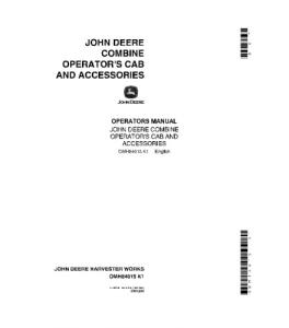 JOHN DEERE 4400 6600 7700 3300 Cab and Accessories COMBINE OPERATOR MANUAL OMH84015 | eBooks | Automotive