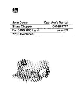 JOHN DEERE 6600 6601 7700 Straw Chopper OPERATOR MANUAL OMH82767 | eBooks | Automotive