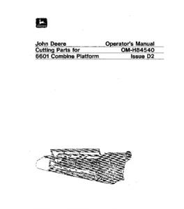 JOHN DEERE 6601 Cutting Parts COMBINE OPERATOR MANUA OMH84540 | eBooks | Automotive