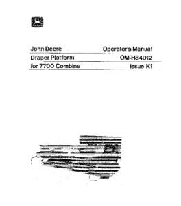 John Deere 7700 Draper Platform Combine Operator Manual Omh84012 | eBooks | Automotive