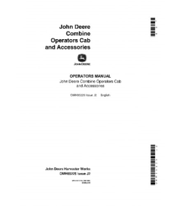 JOHN DEERE 4400 6600 7700 3300 Cab and Accessories COMBINE OPERATOR MANUAL OMH85225 | eBooks | Automotive