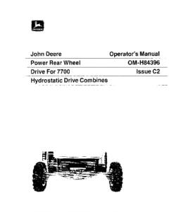 John Deere 7700 Power Rear Wheel Drive Hydrostatic Drive Combine Operator Manual Omh84396   eBooks   Automotive