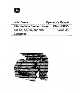 JOHN DEERE 45 55 95 105 Intermediate Feeder House COMBINE OPERATOR MANUAL OMH83150 | eBooks | Automotive