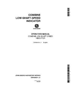JOHN DEERE Low Shaft Speed Indicator COMBINE OPERATOR MANUAL OMH84014 | eBooks | Automotive