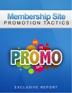 membership site promo tactics
