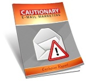 cautionary email marketing