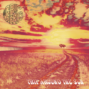 the grip weeds – trip around the sun - mp3
