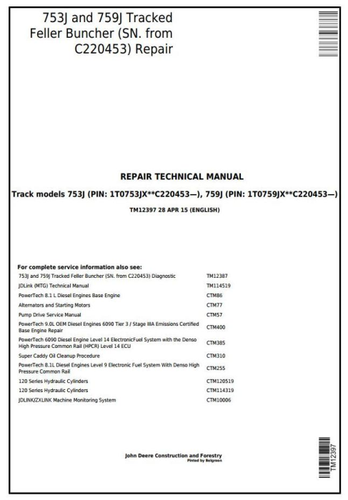 First Additional product image for - John Deere 753J, 759J (SN.C220453-) Tracked Feller Buncher Service Repair Technical Manual (TM12397)