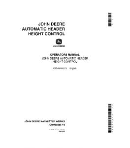 JOHN DEERE Automatic Header Height Control COMBINE OPERATOR MANUAL OMH88855 | eBooks | Automotive