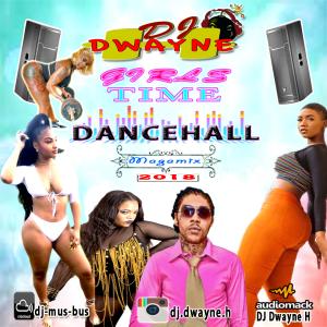 girls time dancehall mix