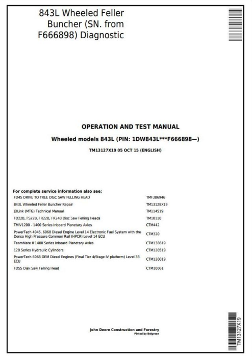 First Additional product image for - John Deere 843L (SN.F666898-) Wheeled Feller Buncher Diagnostic and Test Service Manual (TM13127X19)