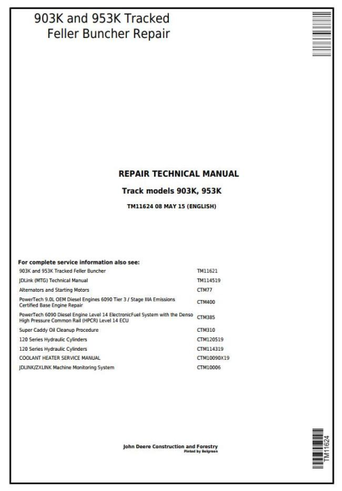 First Additional product image for - John Deere 903K and 953K Tracked Feller Buncher Service Repair Technical Manual (TM11624)