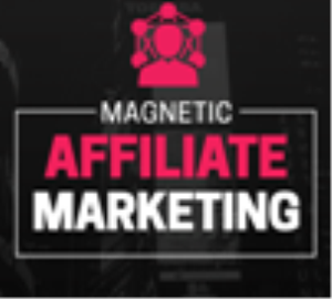 magnetic affiliate marketing