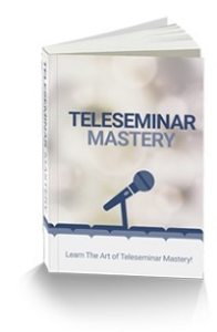 Teleseminar Mastery | eBooks | Business and Money