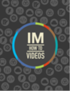IM How To Videos | Movies and Videos | Training