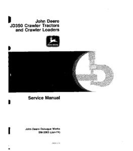 John Deere 350 Crawler Tractor 350 Crawler Loader Service Technical Manual Sm2063 | eBooks | Automotive