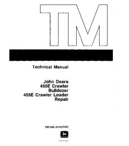 John Deere 450e 455e Crawler Loader Bulldozer Service Technical Manual Tm1330re | eBooks | Automotive