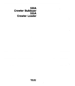john deere 550a 555a crawler loader bulldozer service technical manual tm1292