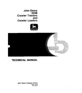 john deere 350b crawler tractor 350b crawler loader service technical manual tm1032