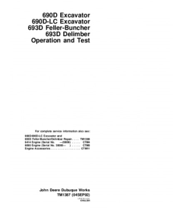 john deere 690d 690dlc 693d excavator feller buncher delimber operation and test service manual tm1387
