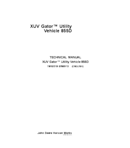 john deere 855d xuv gator utility vehicle service technical manual tm107219