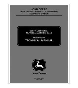 John Deere Ts + Th 6x4 + Th 6x4 Diesel Gator Utility Vehicle Service Technical Manual Tm2239 | eBooks | Automotive