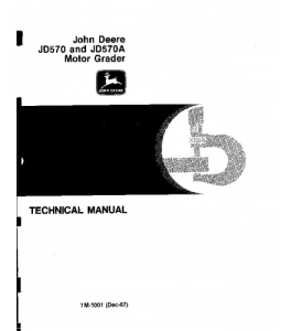 John Deere 570 570a Motor Grader Service Technical Manual Tm1001 | eBooks | Automotive