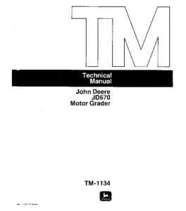 John Deere 670 Motor Grader Service Technical Manual Tm1134 | eBooks | Automotive