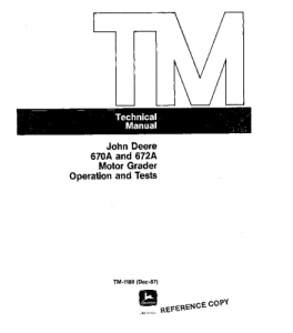 John Deere 670a 672a Motor Grader Operation And Test Service Manual Tm1188 | eBooks | Automotive