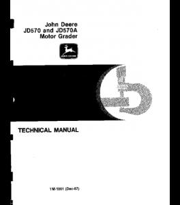 John Deere 570 570a Motor Grader Service Technical Manual Tm1001 | eBooks | Automotive