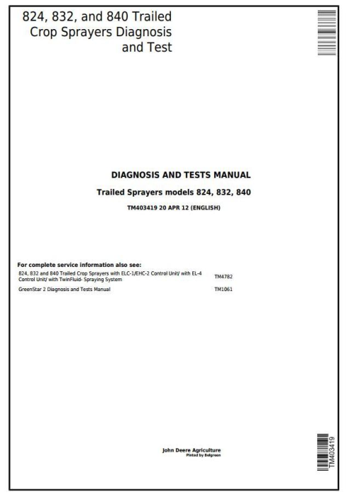 First Additional product image for - John Deere 824, 832, 840 Trailed Crop Sprayers Diagnostic and Tests Service Manual (TM403419)
