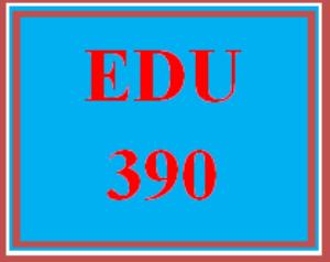 edu 390 week 2 teacher work sample review