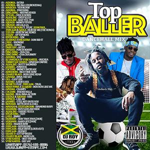dj roy top baller dancehall mix