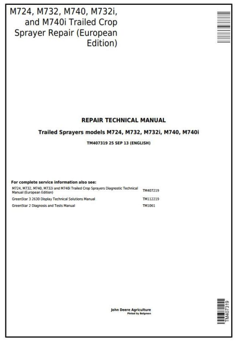 First Additional product image for - John Deere M724, M732, M740, M732i, M740i Trailed Crop Sprayers Service Repair Tech.Manual (TM407319)