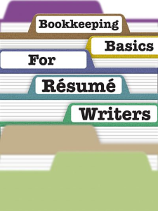 Bookkeeping Basics for Resume Writers Special Report | eBooks | Business and Money