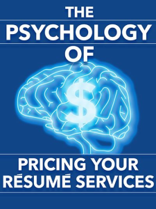 The Psychology of Pricing Your Resume Services Special Report | eBooks | Business and Money