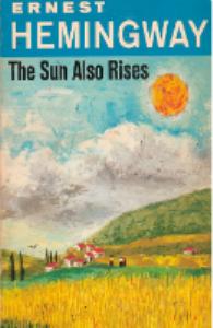 The Sun Also Rises, Ernest Hemingway | eBooks | Entertainment