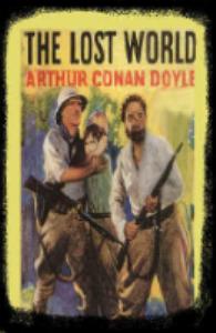 The Lost World, Arthur Conan Doyle | eBooks | Entertainment