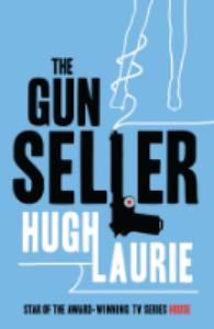 The Gun Seller, Hugh Laurie | eBooks | Classics